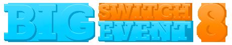 Big Switch Event  8