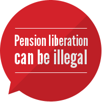 pension liberation can be illegal